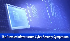 Symposium on Cyber Security & Critical Infrastructure Protection Announced