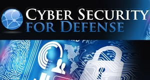 Cyber Security for Defense Conference