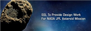 SSL to Provide Design Work for NASA JPL Asteroid Mission