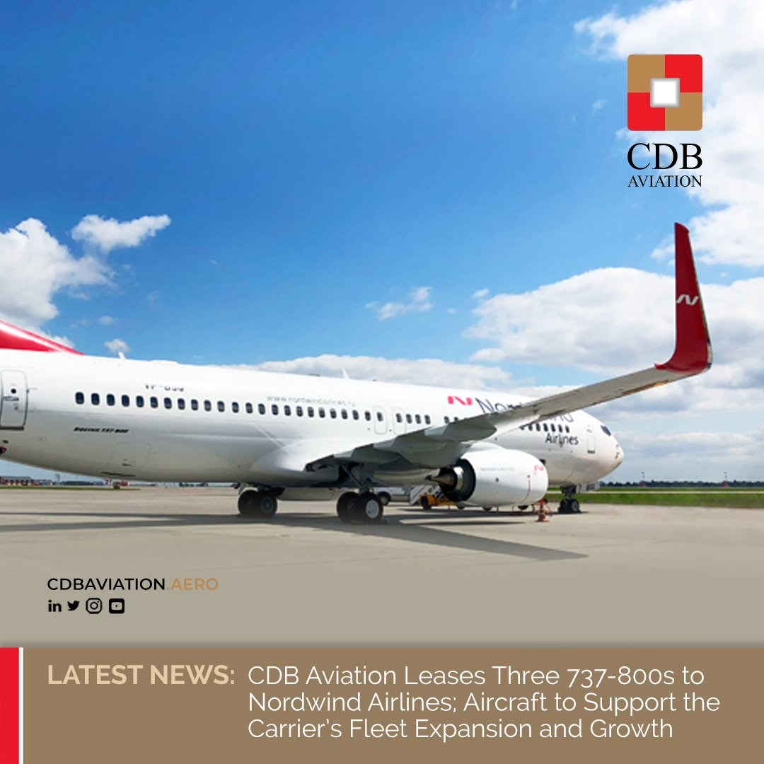 Cdb Aviation Leases Three 737 800s To Nordwind Airlines