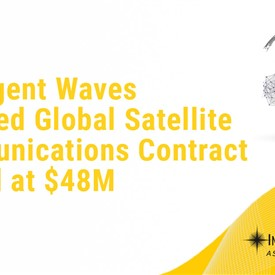 Intelligent Waves Awarded Global Satellite Communications Contract Valued At $48M