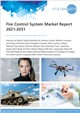 Fire Control System Market Report 2021-2031